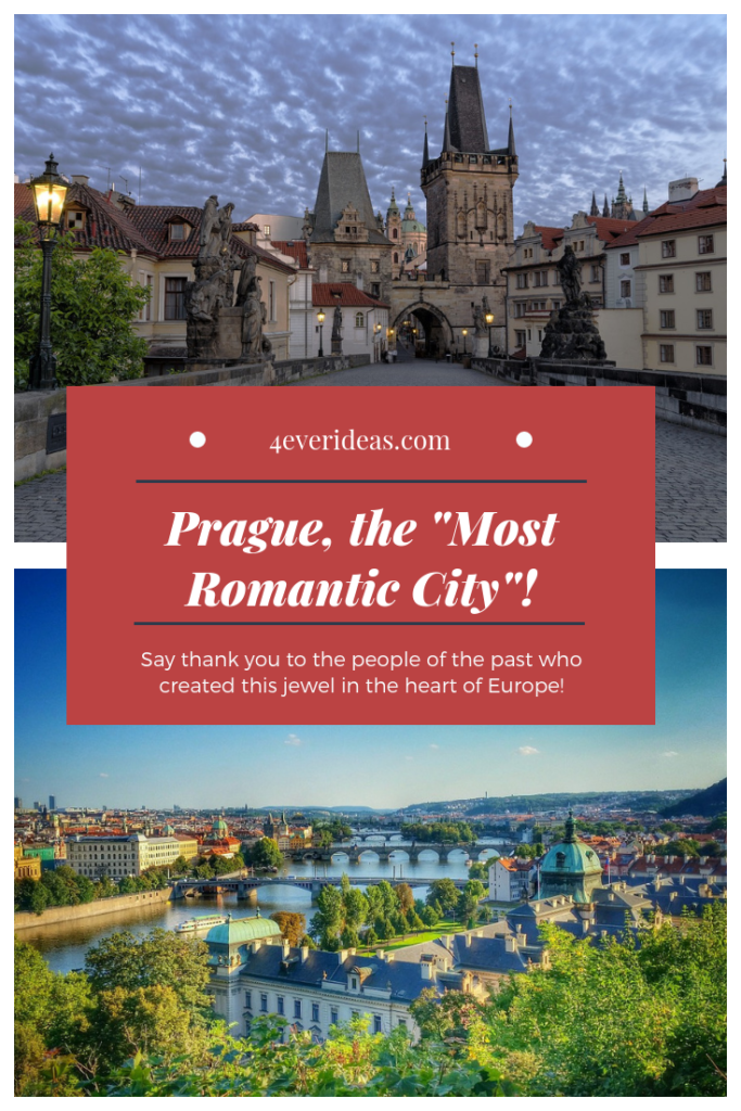 Prague, The _Most Romantic City_